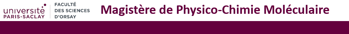 Magistère de Physico-chimie Moléculaire